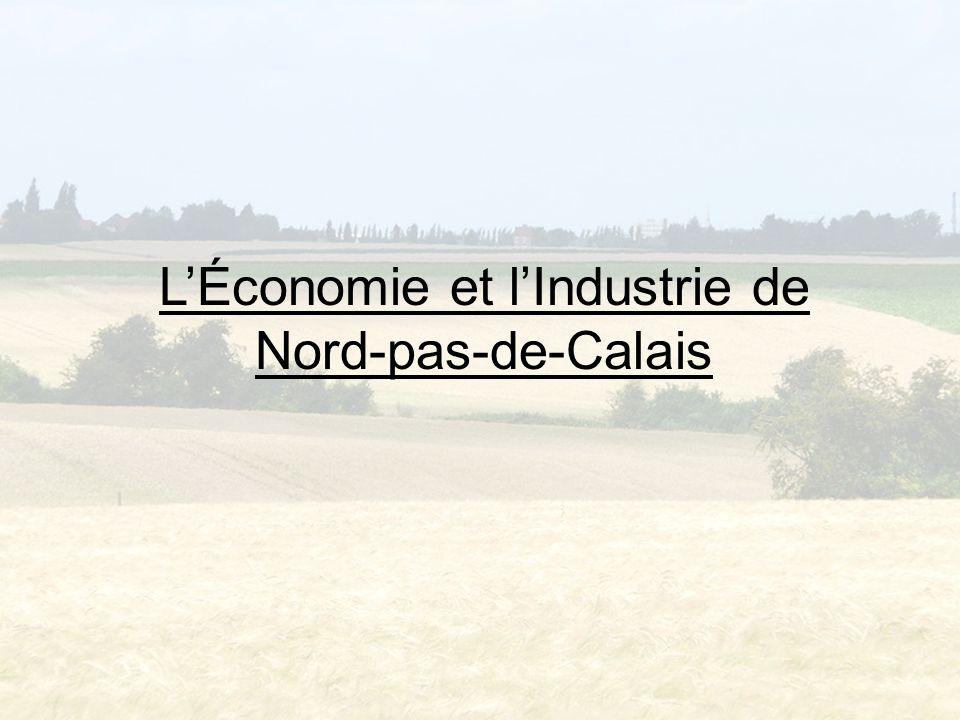 Introduction L'économie et l'industrie de la région Nord-pas-de-Calais; Comment l'économie et l'industrie ont changé pendant les vingt dernières années; L'importance de l'économie pour la région aussi bien dans le passé qu'aujourd'hui; Comment nous prédisons l'industrie va changer à l'avenir.