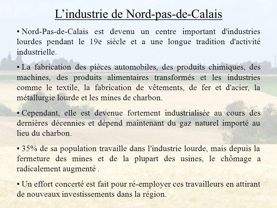 L'histoire de l'industrie de Nord-pas-de-Calais Au 16ème siècle, il était à la mode pour les seigneurs et les dames de la cour française de porter des ornements en dentelle, mais elle a dû être importée de Venise.