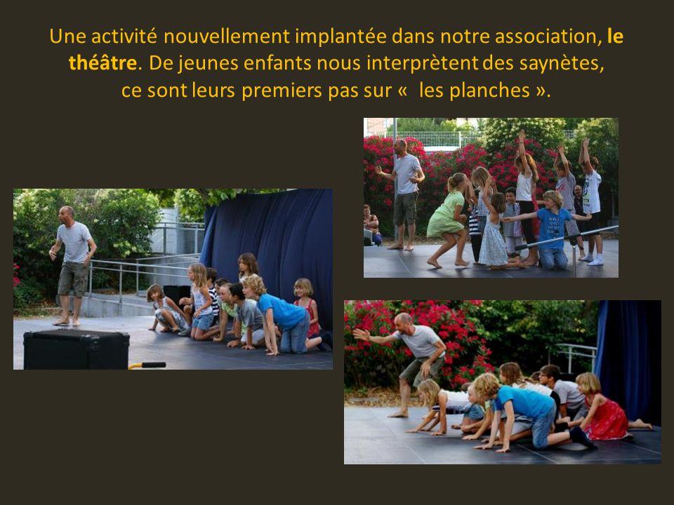 Une activité nouvellement implantée dans notre association, le théâtre.