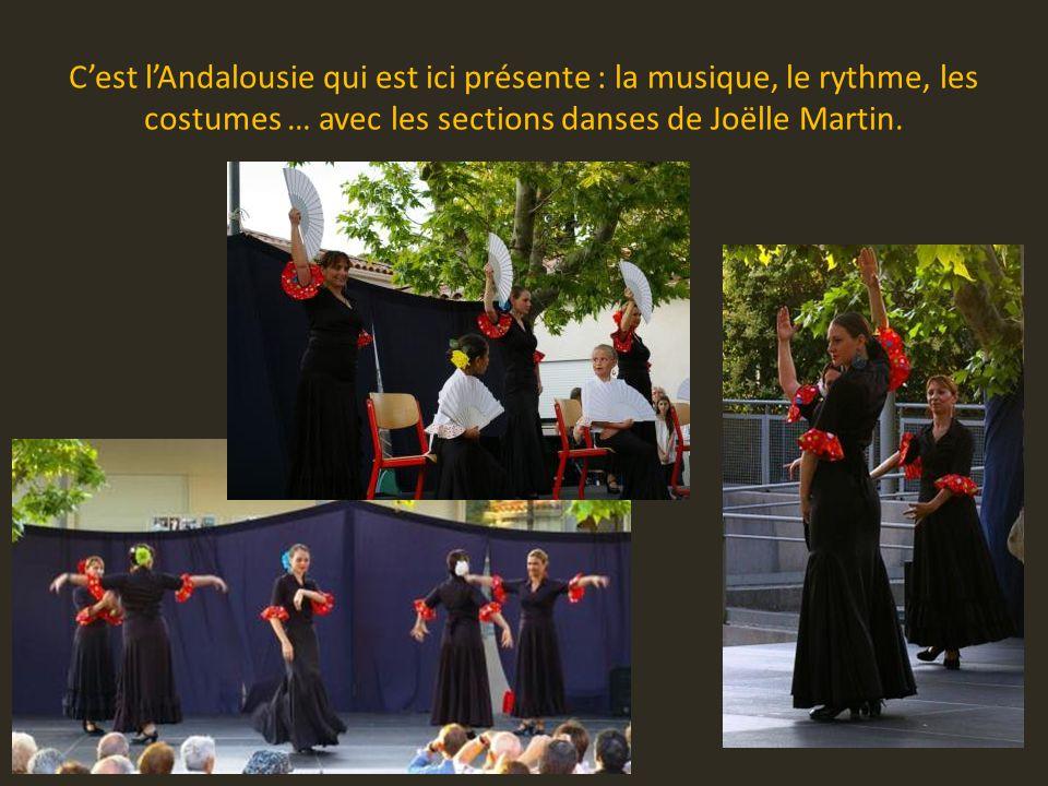 C'est l'Andalousie qui est ici présente : la musique, le rythme, les costumes … avec les sections danses de Joëlle Martin.