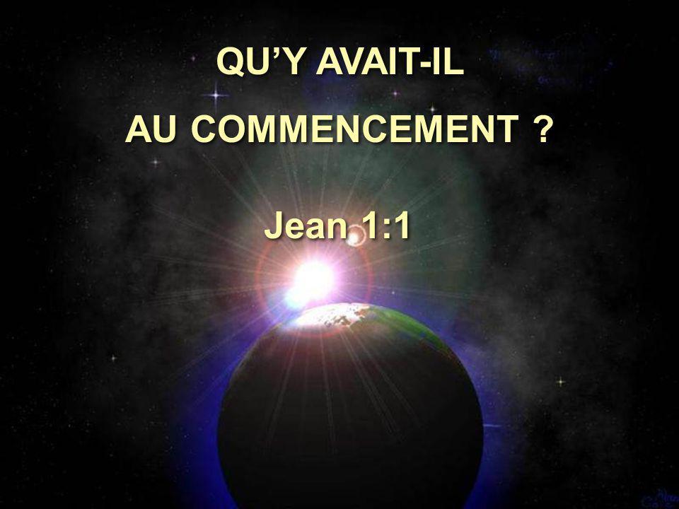 Au commencement était la Parole. Jean 1:1 Au commencement était la Parole. Jean 1:1