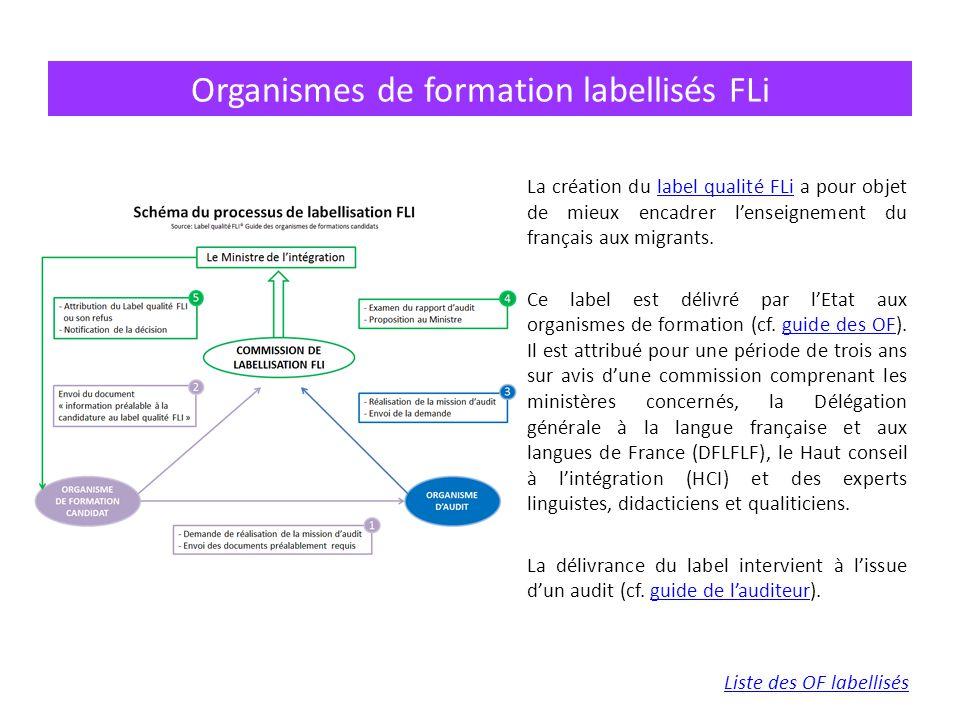 La création du label qualité FLi a pour objet de mieux encadrer l'enseignement du français aux migrants.label qualité FLi Ce label est délivré par l'E