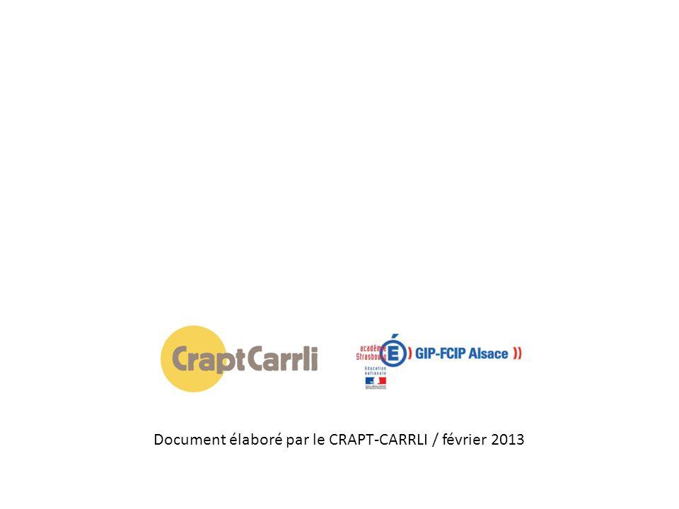 Document élaboré par le CRAPT-CARRLI / février 2013