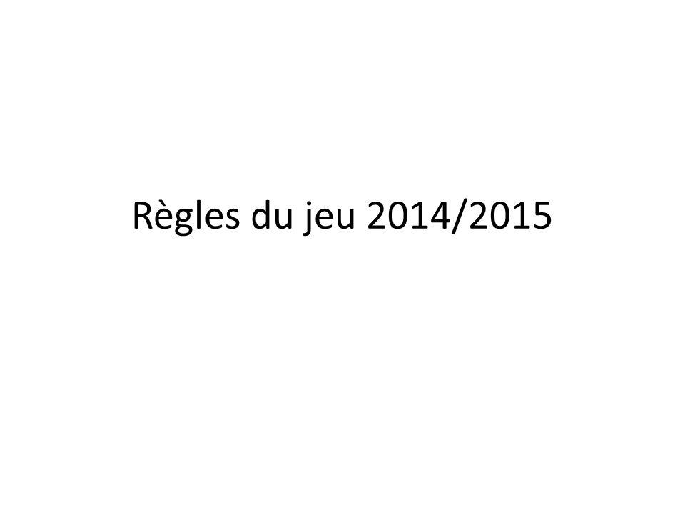 Règles du jeu 2014/2015