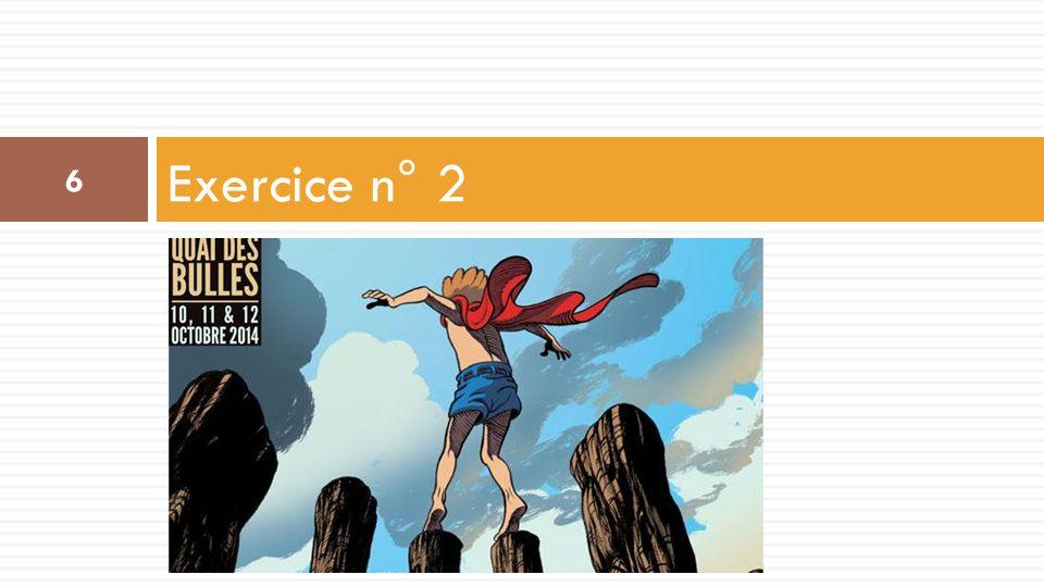 Quai des Bulles Exercice n° 2 6