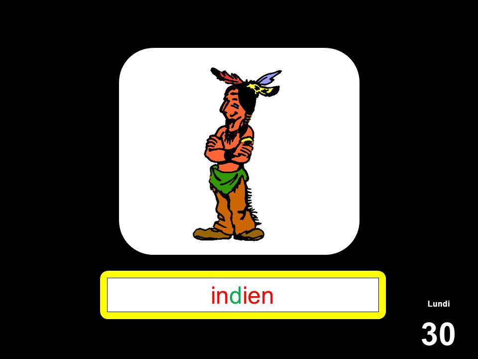Lundi 30 indien