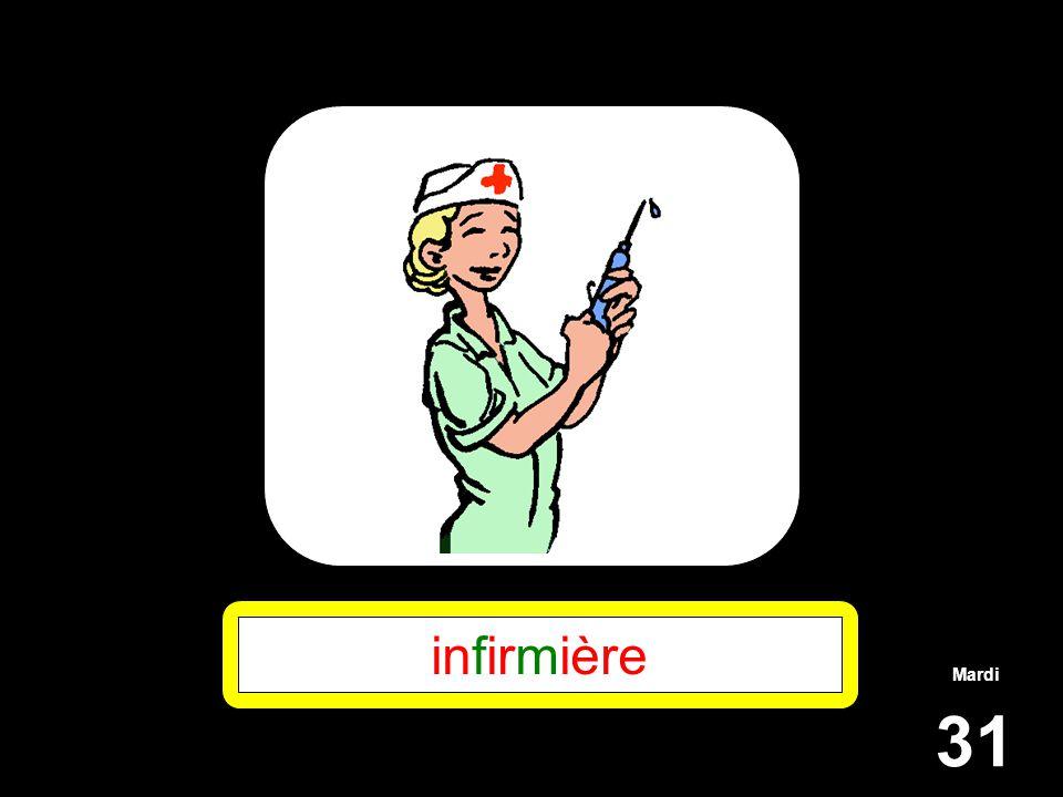 Mardi 31 infirmière