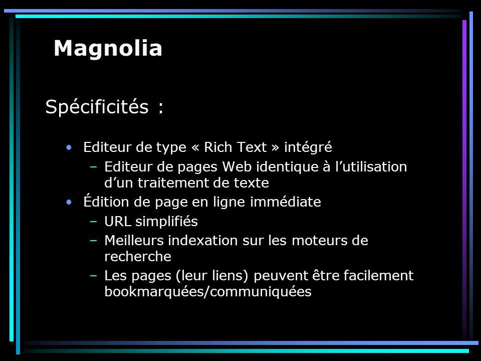 Spécificités : Editeur de type « Rich Text » intégré –Editeur de pages Web identique à l'utilisation d'un traitement de texte Édition de page en ligne