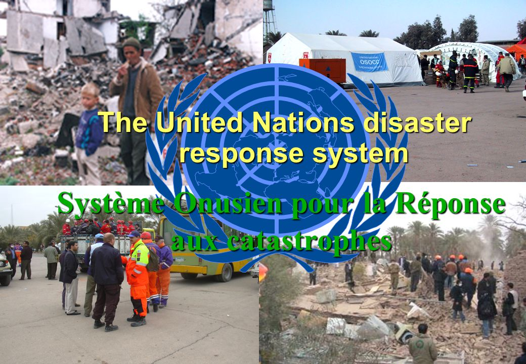 Field Coordination Support Section ( FCSS) UN Office for Coordination of Humanitarian Affairs (OCHA) UN Office for Coordination of Humanitarian Affairs (OCHA) The United Nations disaster response system Système Onusien pour la Réponse aux catastrophes