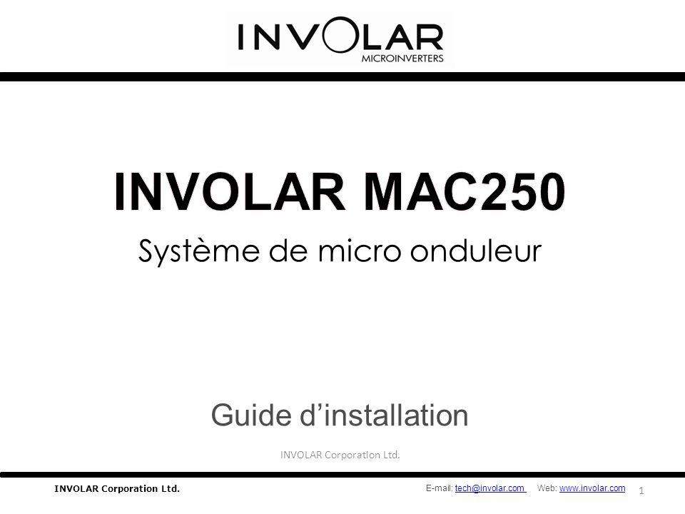 Système de micro onduleur Guide d'installation INVOLAR Corporation Ltd.