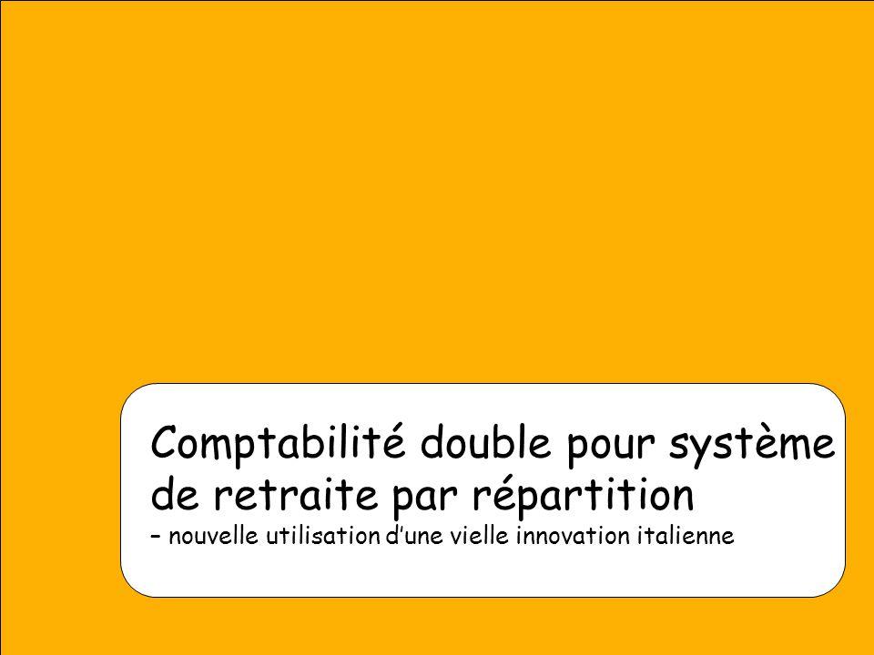 O. Settergren 2006 Comptabilité double pour système de retraite par répartition – nouvelle utilisation d'une vielle innovation italienne