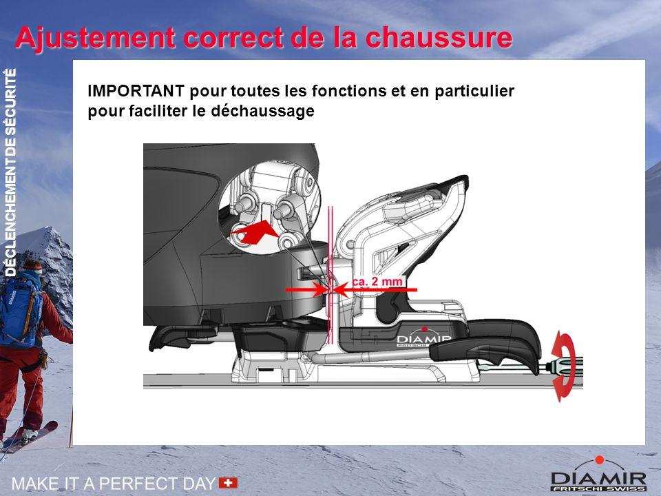 Ajustement correct de la chaussure IMPORTANT pour toutes les fonctions et en particulier pour faciliter le déchaussage DÉCLENCHEMENT DE SÉCURITÉ