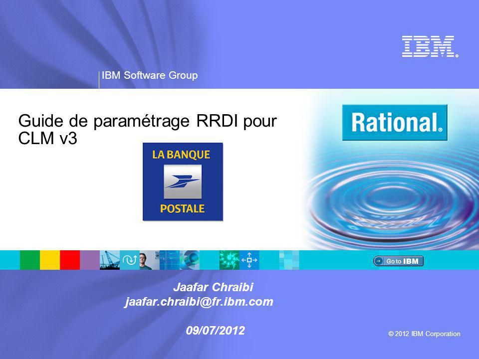 ® IBM Software Group © 2012 IBM Corporation Vérifications & Administration RRDI