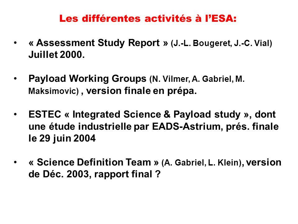 Les différentes activités à l'ESA: « Assessment Study Report » (J.-L.