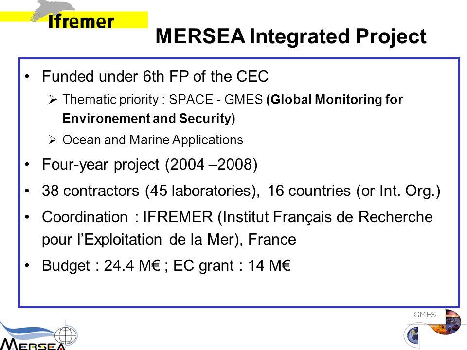 GMES Coordination Laboratoire de recherche : IFREMER / Département Océanographie Physique et Spatiale Effectif : IFREMER : 1350; DOPS : 60 Domaine de Recherche : Observation de l 'océan global pour l 'environnement et la sécurité