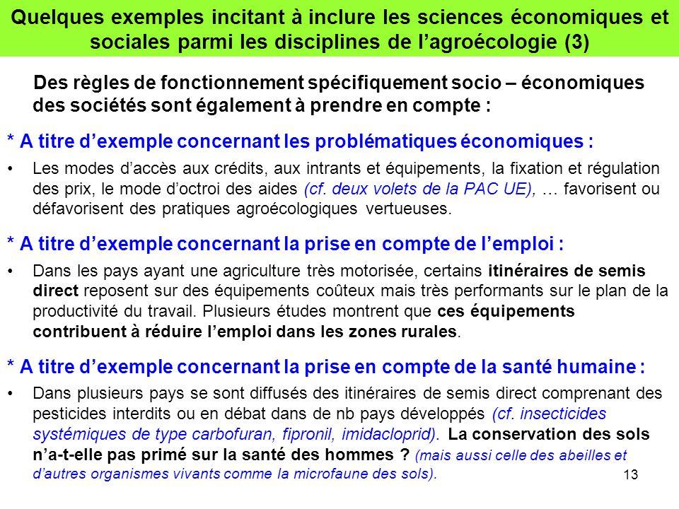 Quelques exemples incitant à inclure les sciences économiques et sociales parmi les disciplines de l'agroécologie (3) Des règles de fonctionnement spé