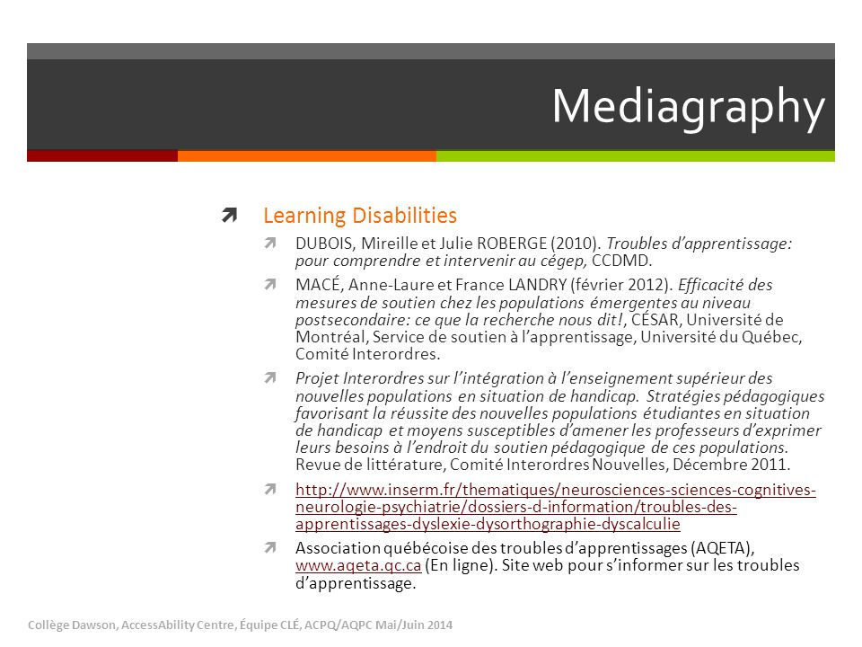 Mediagraphy  Learning Disabilities  DUBOIS, Mireille et Julie ROBERGE (2010).