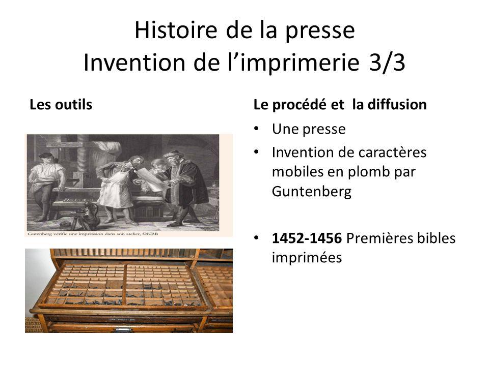 Histoire de la presse Invention de l'imprimerie 3/3 Les outilsLe procédé et la diffusion Une presse Invention de caractères mobiles en plomb par Gunte