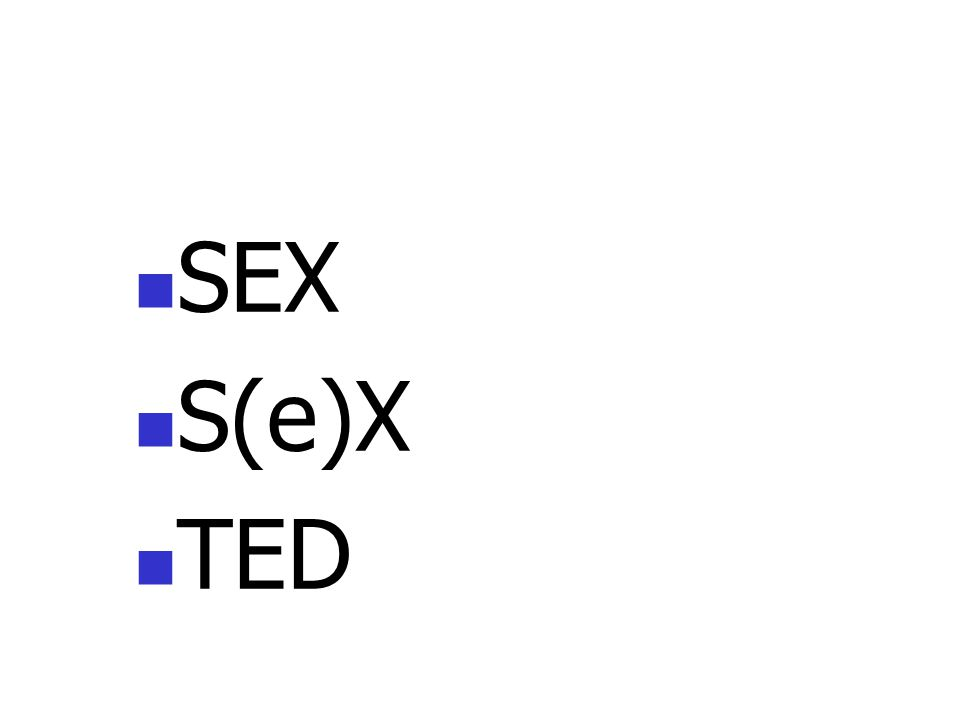 SEX S(e)X TED