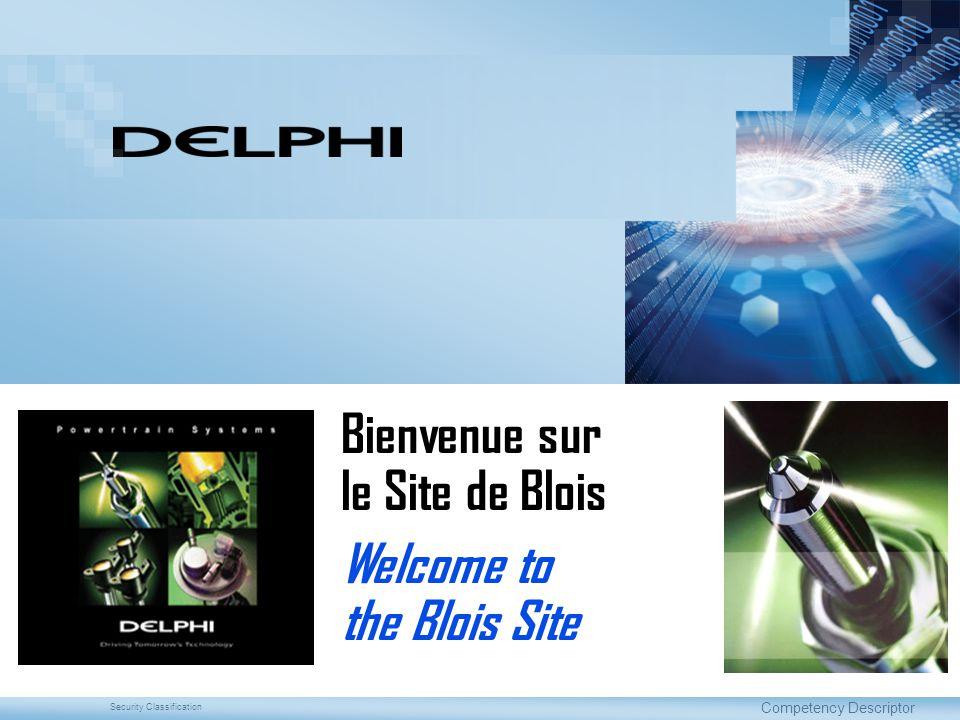 Security Classification Competency Descriptor Bienvenue sur le Site de Blois Welcome to the Blois Site
