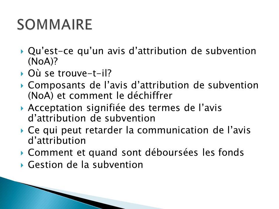  Qu'est-ce qu'un avis d'attribution de subvention (NoA)?  Où se trouve-t-il?  Composants de l'avis d'attribution de subvention (NoA) et comment le
