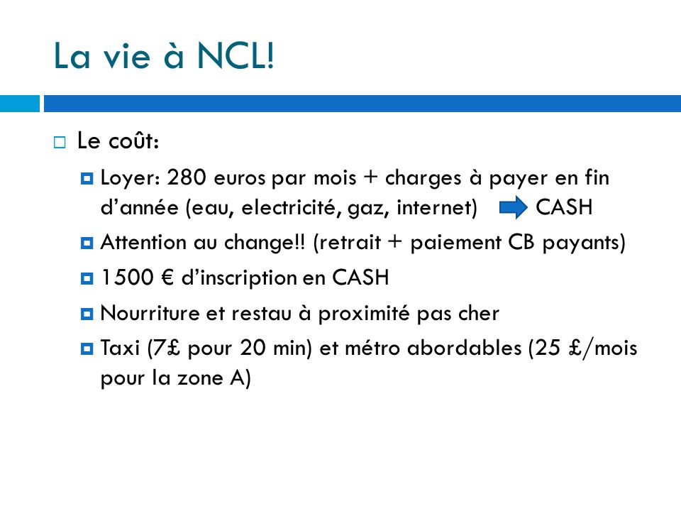La vie à NCL.