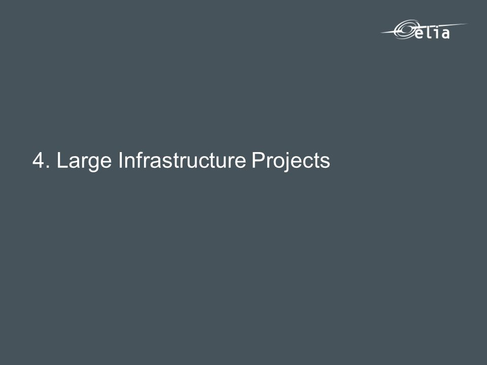 4. Large Infrastructure Projects