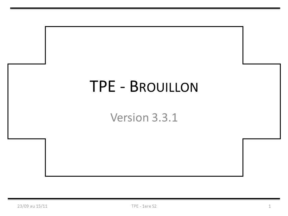 TPE - B ROUILLON Version 3.3.1 23/09 au 15/11TPE - 1ere S21