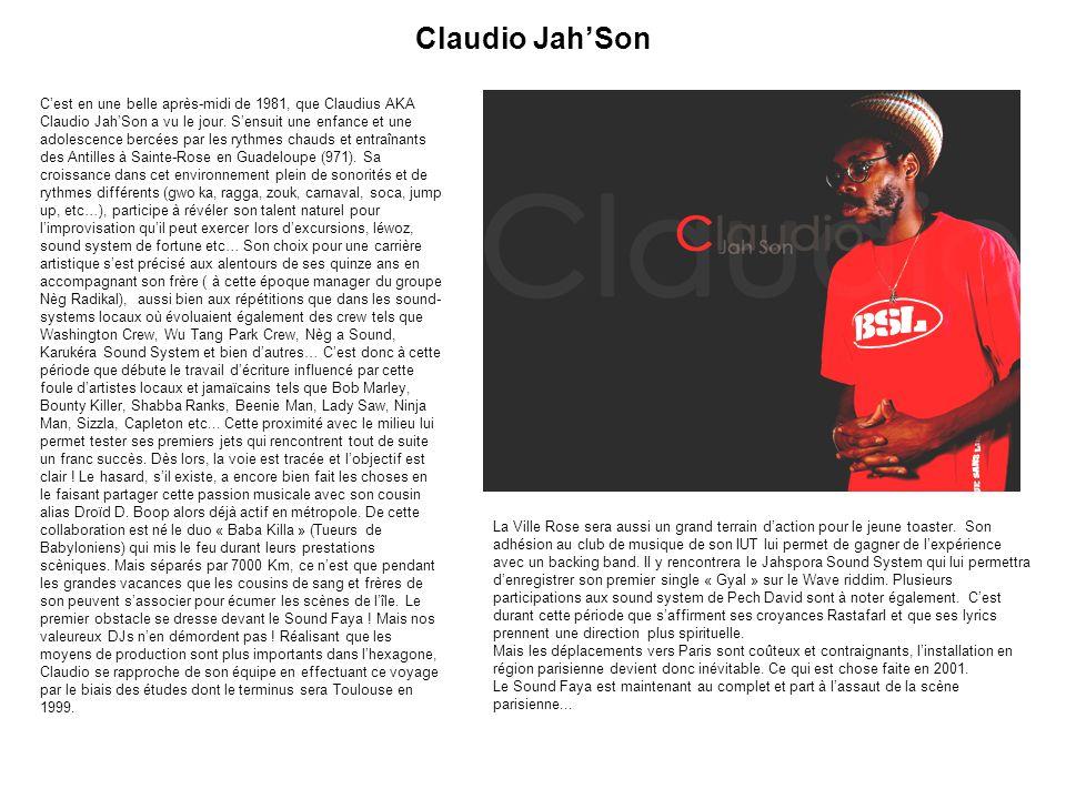 Claudio Jah'Son La Ville Rose sera aussi un grand terrain d'action pour le jeune toaster. Son adhésion au club de musique de son IUT lui permet de gag