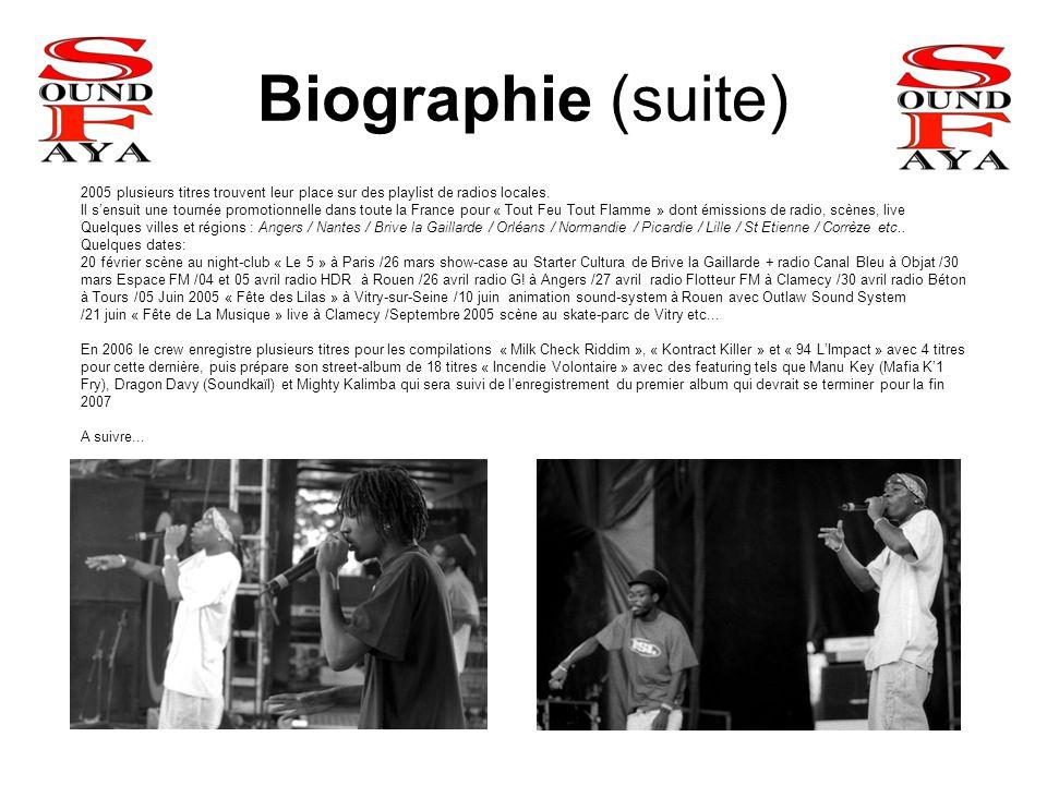Biographie (suite) 2005 plusieurs titres trouvent leur place sur des playlist de radios locales. Il s'ensuit une tournée promotionnelle dans toute la