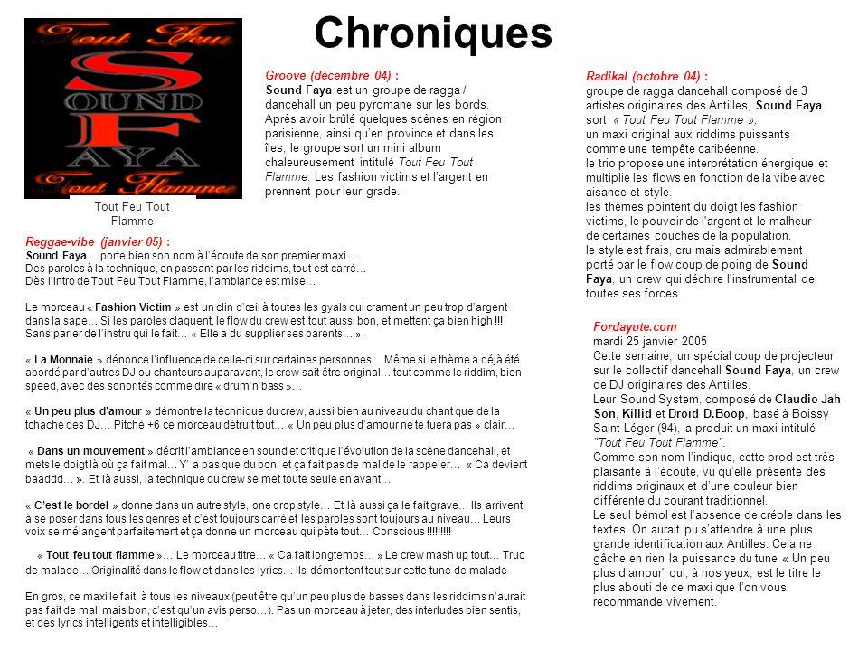 Chroniques Tout Feu Tout Flamme Reggae-vibe (janvier 05) : Sound Faya… porte bien son nom à l'écoute de son premier maxi… Des paroles à la technique,