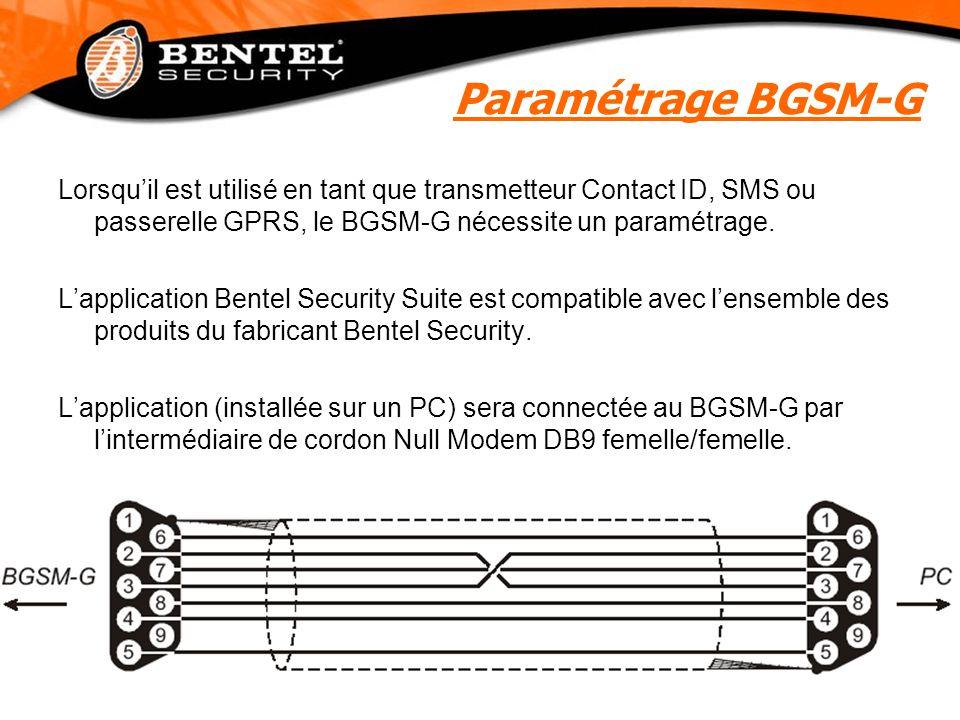 Lorsqu'il est utilisé en tant que transmetteur Contact ID, SMS ou passerelle GPRS, le BGSM-G nécessite un paramétrage. L'application Bentel Security S