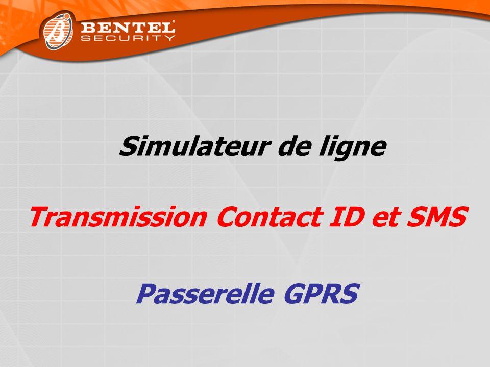 Transmission Contact ID et SMS Passerelle GPRS Simulateur de ligne