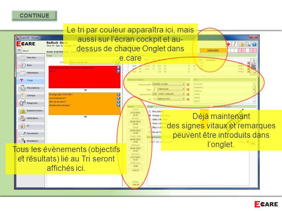 Le tri par couleur apparaîtra ici, mais aussi sur l'écran cockpit et au- dessus de chaque Onglet dans e.care Tous les évènements (objectifs et résulta