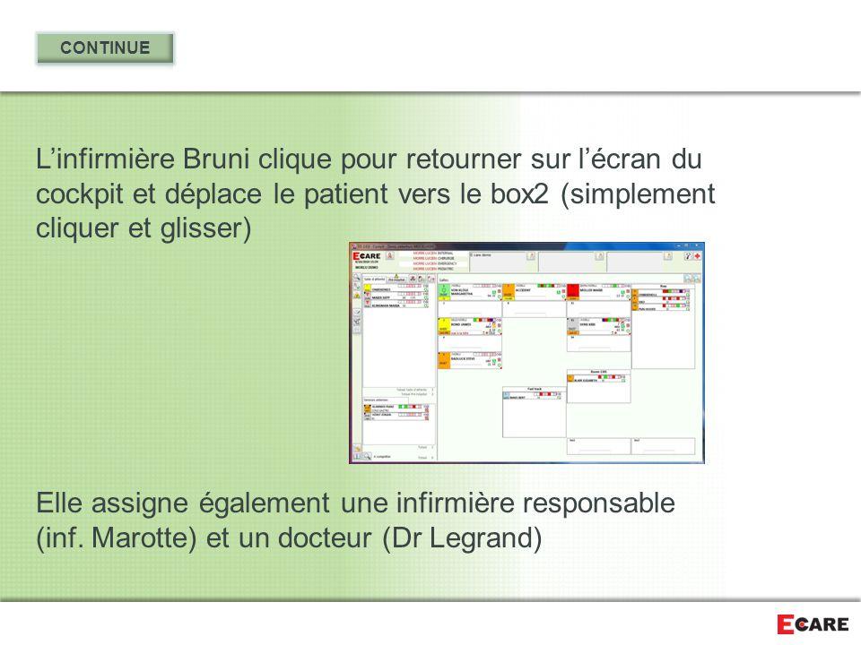 L'infirmière Bruni clique pour retourner sur l'écran du cockpit et déplace le patient vers le box2 (simplement cliquer et glisser) Elle assigne égalem