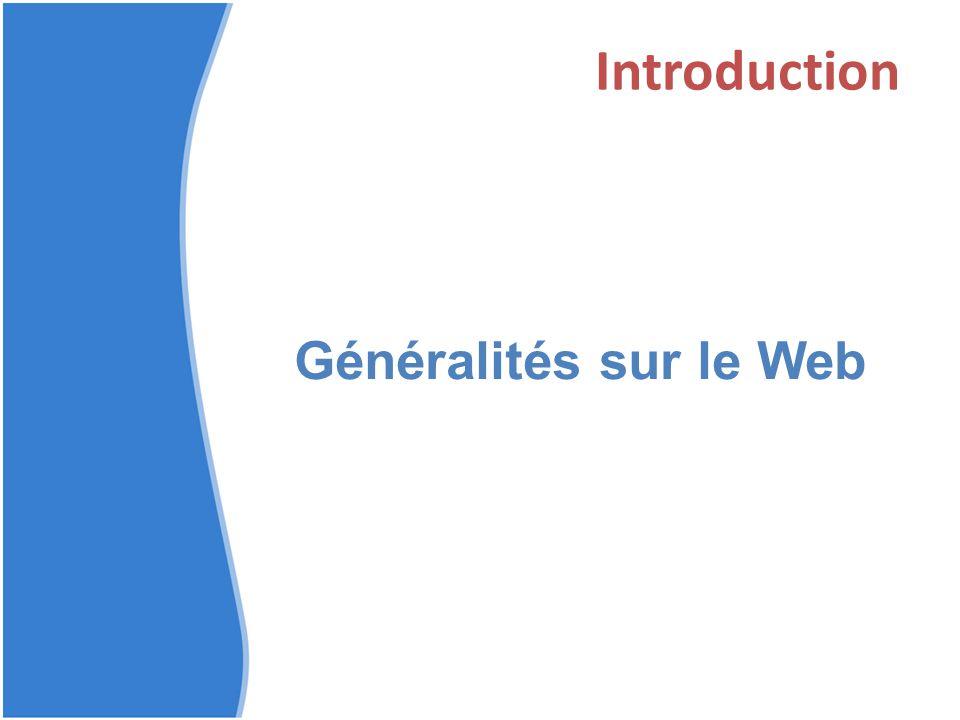 Introduction Généralités sur le Web