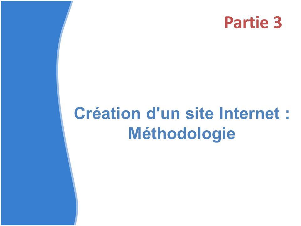 Partie 3 Création d'un site Internet : Méthodologie