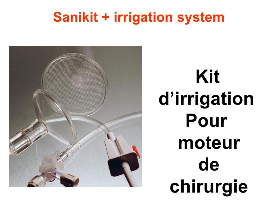Kit d'irrigation Pour moteur de chirurgie Sanikit + irrigation system