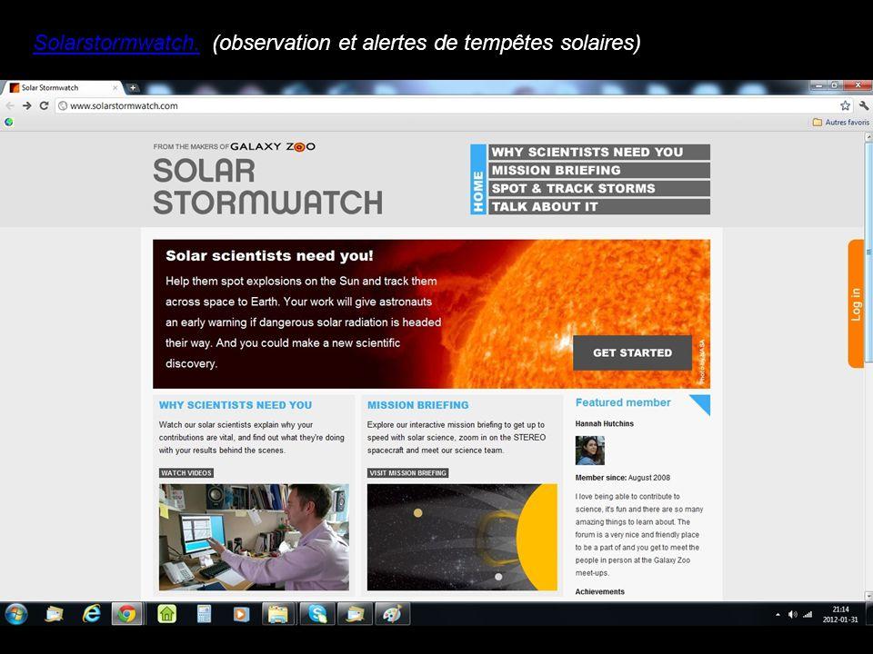 Solarstormwatch.(observation et alertes de tempêtes solaires)