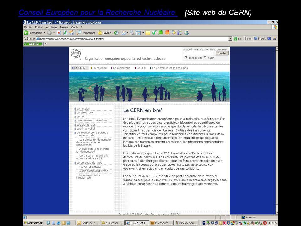 Conseil Européen pour la Recherche Nucléaire(Site web du CERN)