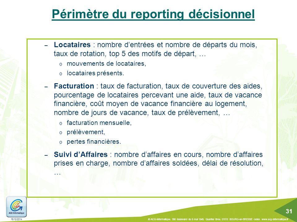 Périmètre du reporting décisionnel – Locataires : nombre d'entrées et nombre de départs du mois, taux de rotation, top 5 des motifs de départ, … o mou
