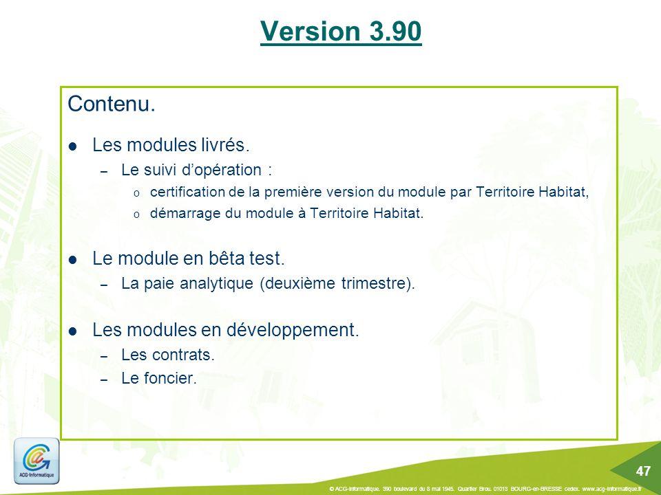 Contenu. Les modules livrés. – Le suivi d'opération : o certification de la première version du module par Territoire Habitat, o démarrage du module à