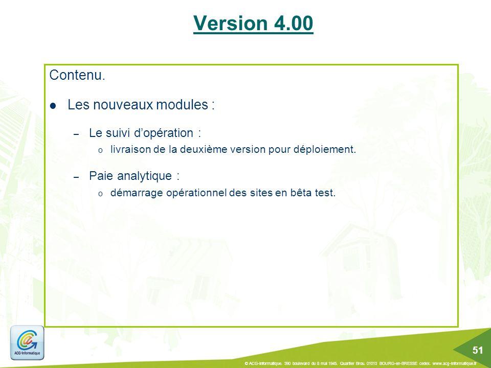 Contenu. Les nouveaux modules : – Le suivi d'opération : o livraison de la deuxième version pour déploiement. – Paie analytique : o démarrage opératio