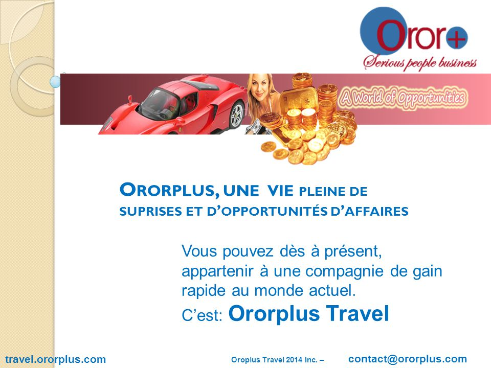 travel.ororplus.com Oroplus Travel 2014 Inc.