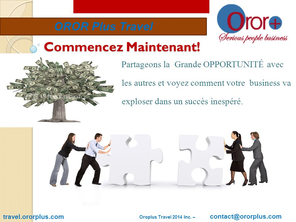 OROR Plus Travel Commencez Maintenant.