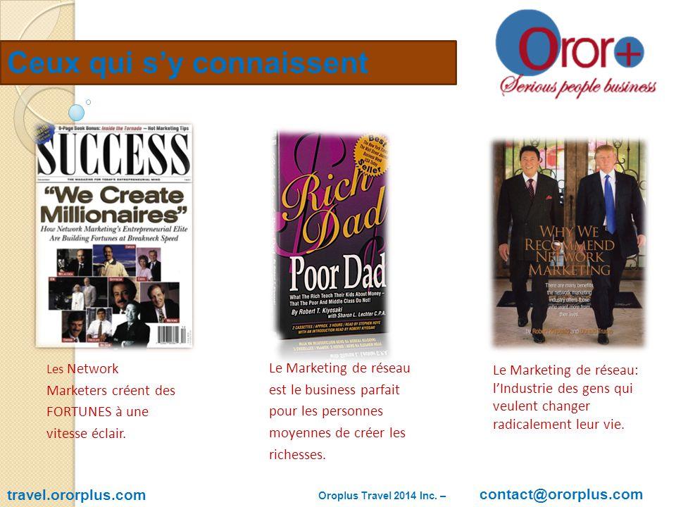 OROR Plus Travel travel.ororplus.com Oroplus Travel 2014 Inc. – contact@oroplus.com