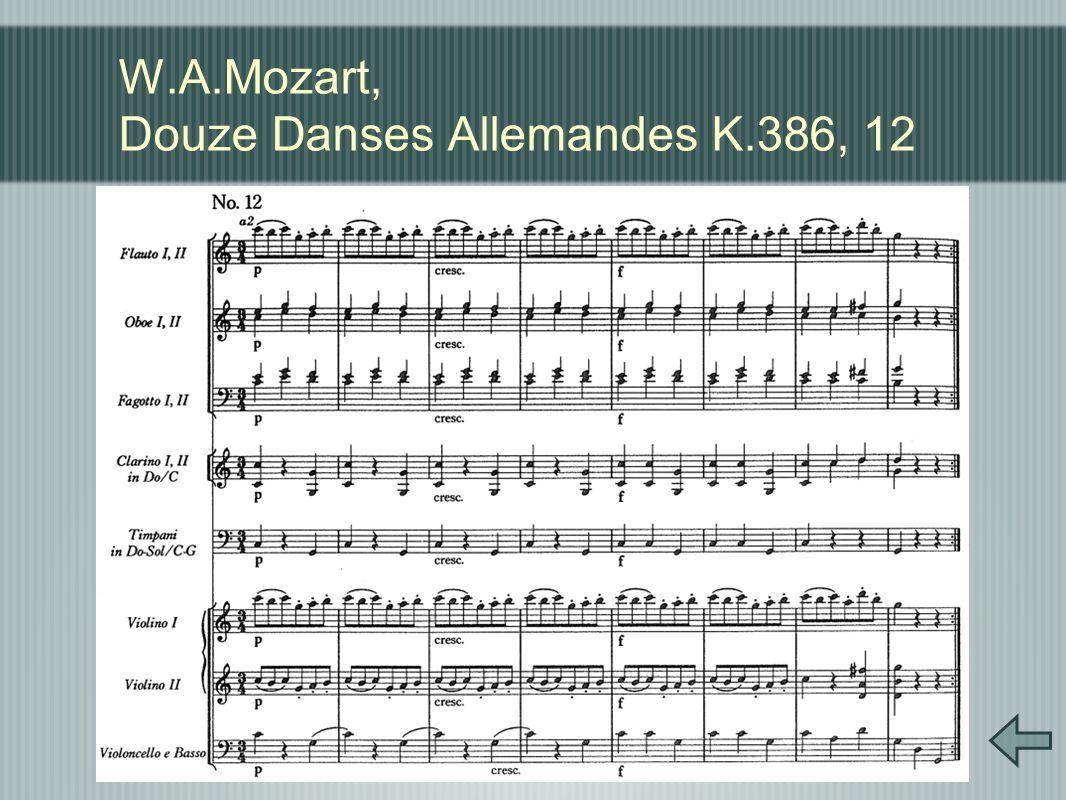 W.A.Mozart, Douze Danses Allemandes K.386, 12