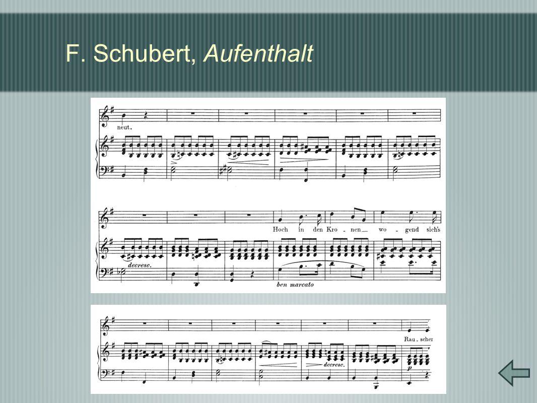 F. Schubert, Aufenthalt