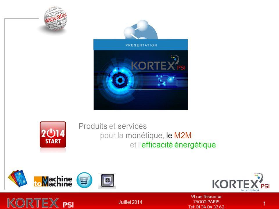 Juillet 2014 1 Produits et services pour la monétique, le M2M et l'efficacité énergétique
