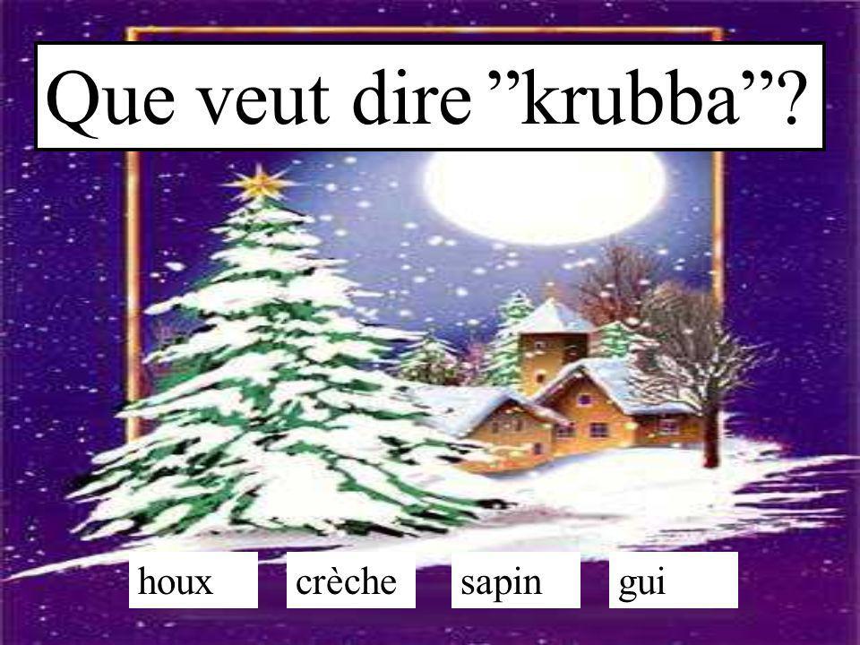 """Que veut dire """"krubba""""? crèchesapinguihoux"""